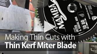 Making Thin Cuts with Amana Tool Mamba Saw Blade
